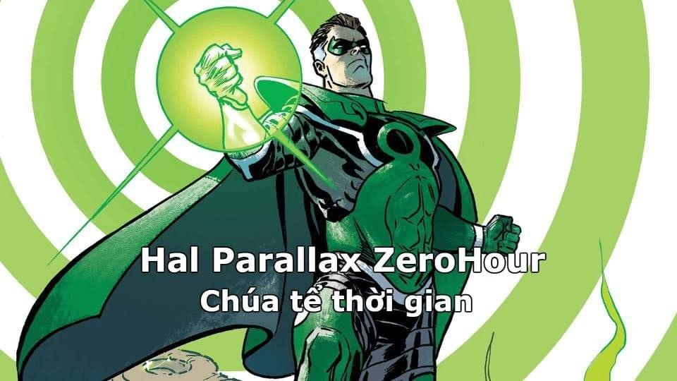 Hal Parallax ZeroHour - Chúa tể thời gian